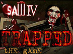 SAW 4 - Trapped (horror game)
